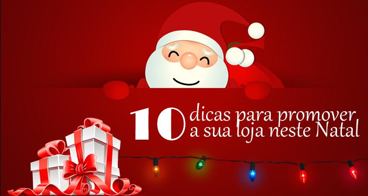 10 dicas para promover a sua loja neste Natal