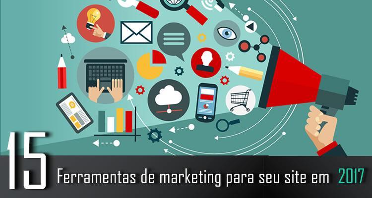 15 ferramentas de marketing para seu site em 2017