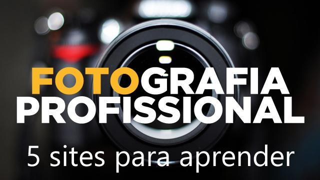 5 sites gratuitos para aprender sobre fotografia e turbinar seu site