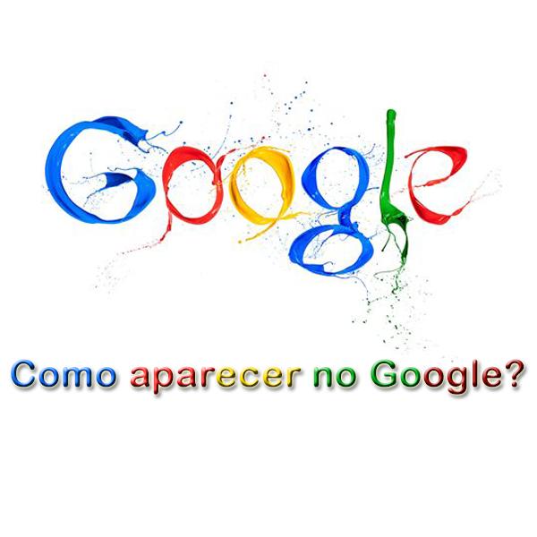 Como aparecer no Google?