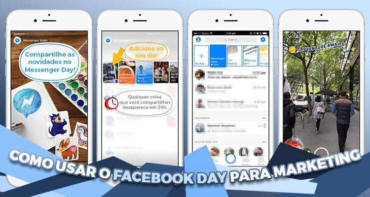 Como usar o Facebook Messenger Day para Marketing