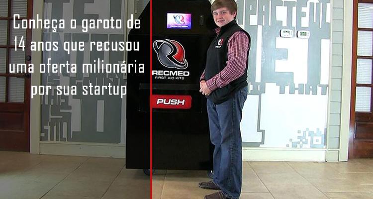 Conheça o garoto de 14 anos que recusou uma oferta milionária por sua startup