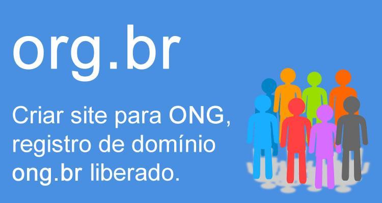 Criar site para ONG, registro de domínio  ong-br liberado