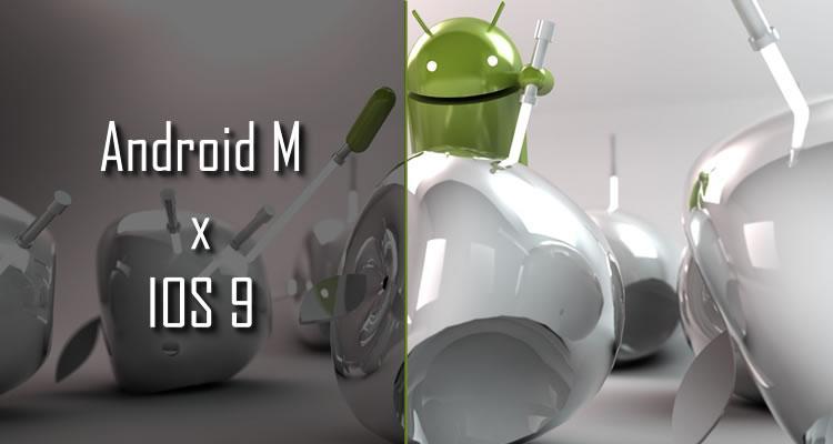 Dois dos maiores sistemas operacionais móveis da atualidade, Android M e IOS 9