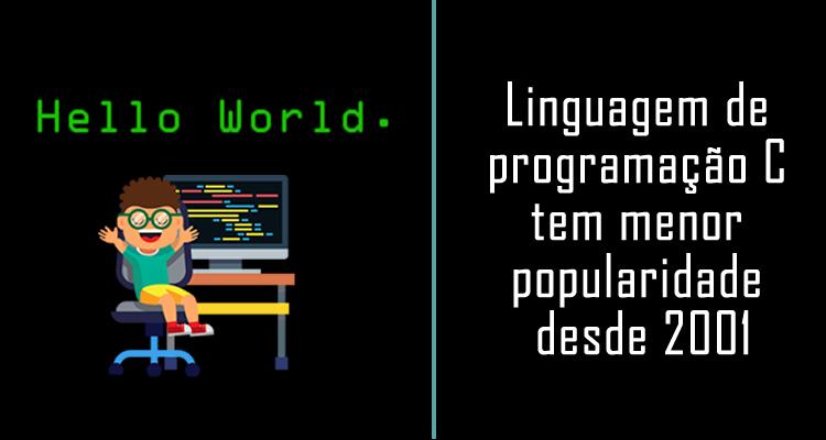 Linguagem de programação C tem menor popularidade desde 2001