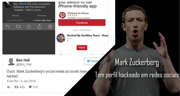 Mark Zuckerberg - Tem perfil hackeado em redes sociais