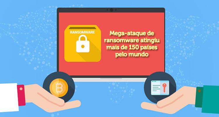 Mega-ataque de ransomware atingiu mais de 150 países pelo mundo