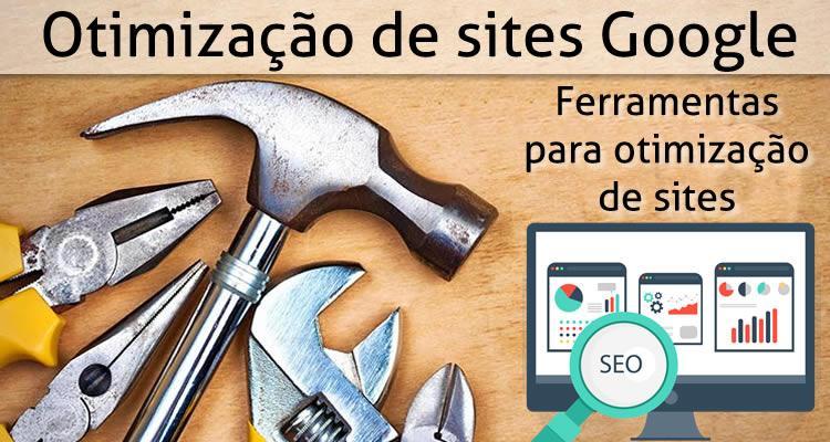 Otimização de sites Google, Ferramentas para otimização de sites