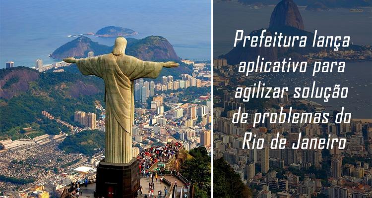 Prefeitura lança aplicativo para agilizar solução de problemas do Rio