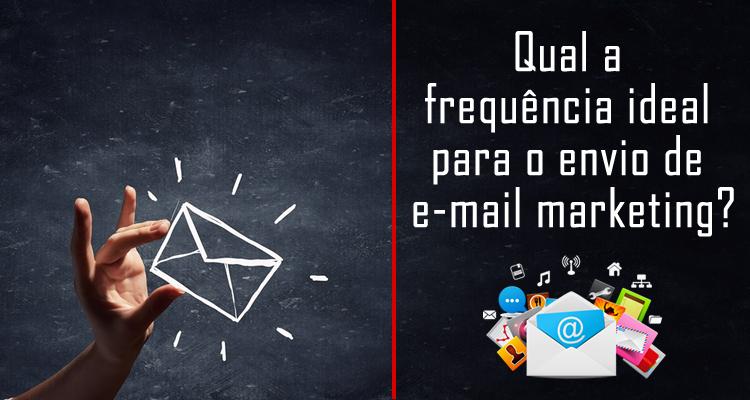 Qual a frequência ideal para o envio de e-mail marketing