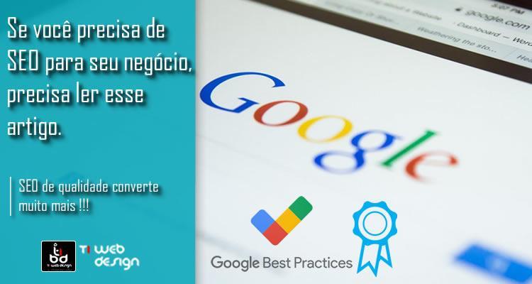 Se você precisa de SEO para seu negócio e seu foco é o Google , precisa ler esse artigo