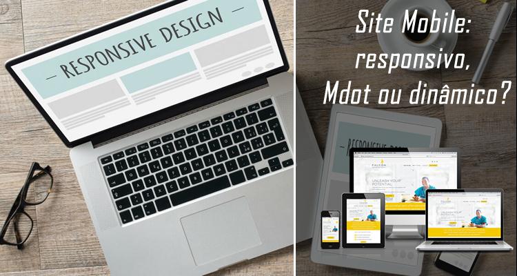 Site Mobile responsivo, Mdot ou dinâmico