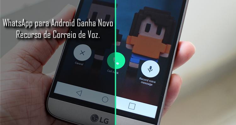 WhatsApp Beta Ganha Novo Recurso de Correio de Voz