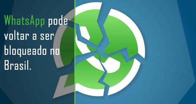 WhatsApp pode voltar a ser bloqueado no Brasil, diz delegado